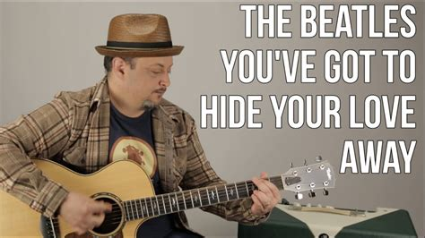 """The Beatles - How to Play """"You've Got To Hide Your Love"""
